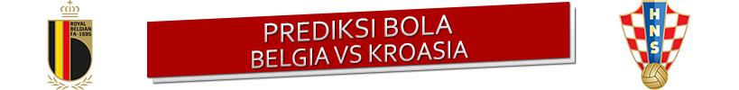 Prediksi Belgia vs Kroasia